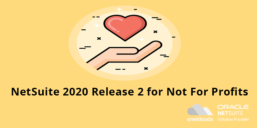 OneKloudX NetSuite Release 2020.2 for Not For Profits